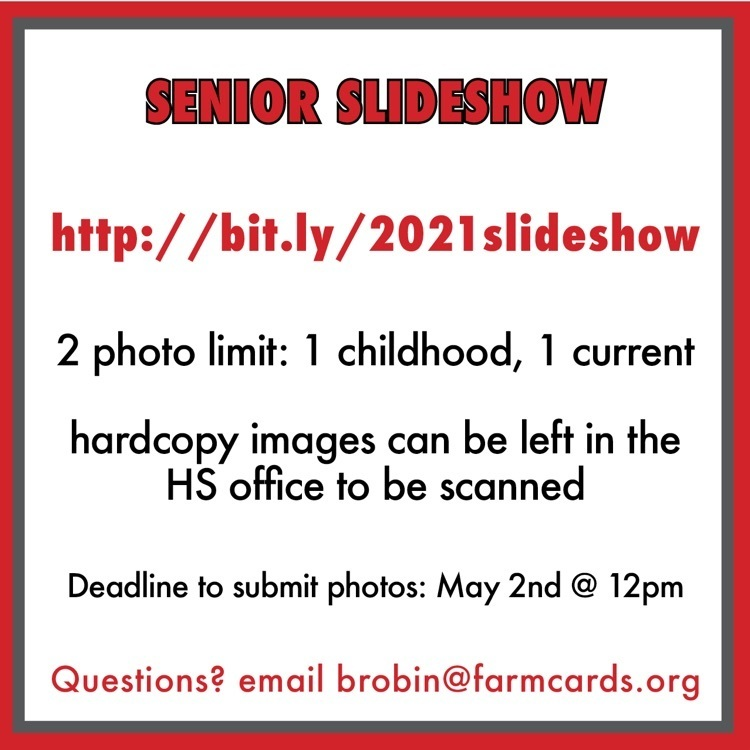 senior slideshow - 2 photos : one baby and one current. email questions to brobin@farmcards.org