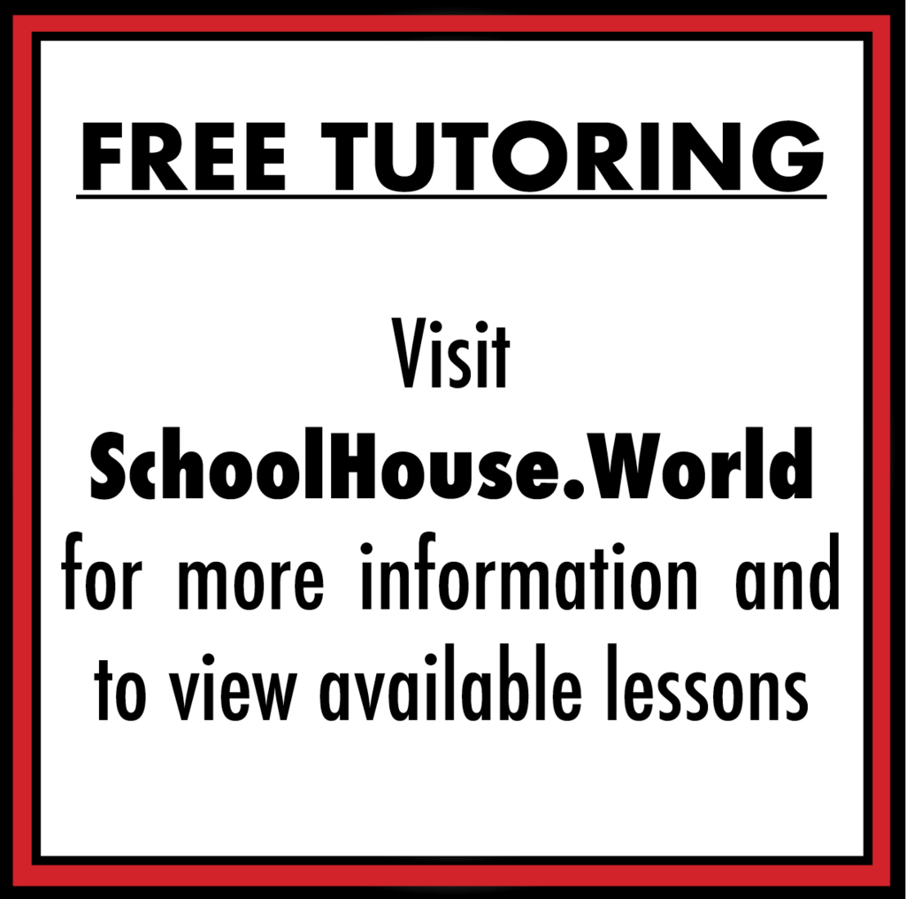 free tutoring -visit schoolhouse.world for more information and to view available lessons